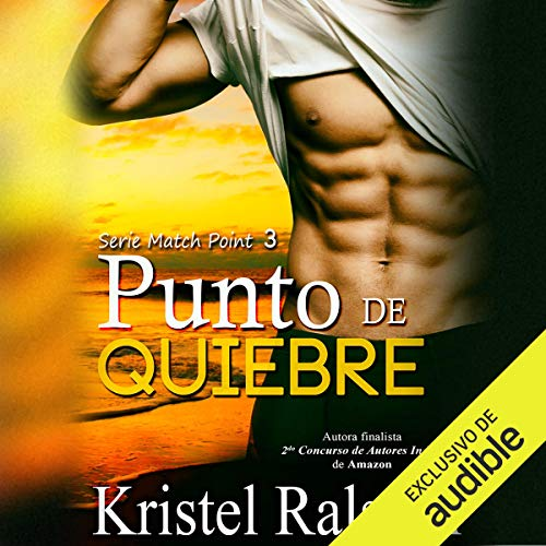 Punto de quiebre [Breaking Point]                   By:                                                                                                                                 Kristel Ralston                               Narrated by:                                                                                                                                 Eduardo Wasveiler                      Length: 8 hrs and 17 mins     4 ratings     Overall 5.0