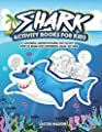 Shark Activity Books For Kids: Coloring, Hidden Pictures, Dot To Dot, How To Draw, Spot Difference, Maze, DIY Hats (Game Books For Kids)