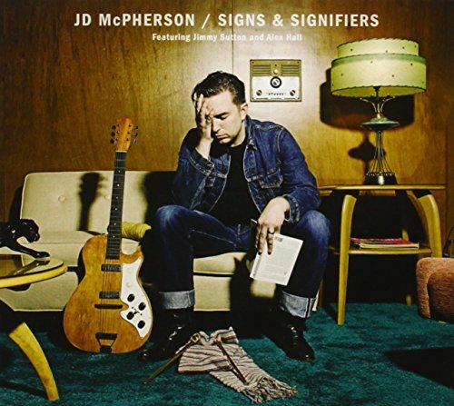 Signs & Signifiers by JD McPherson (2012-04-17)