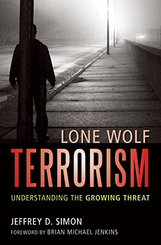 Image of Lone Wolf Terrorism: Understanding the Growing Threat