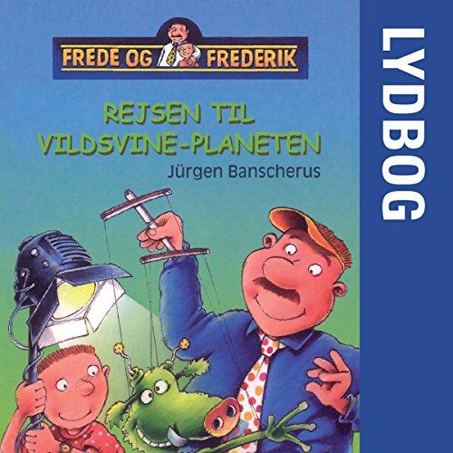 Rejsen til Vildsvine-Planeten audiobook cover art