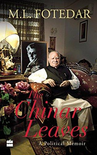 The Chinar Leaves: A Political Memoir (English Edition)