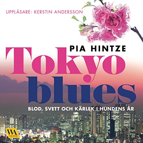 Tokyo blues Audiobook By Pia Hintze cover art