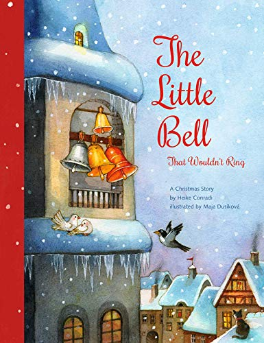 The Little Bell That Wouldn't Ring: A Christmas Story