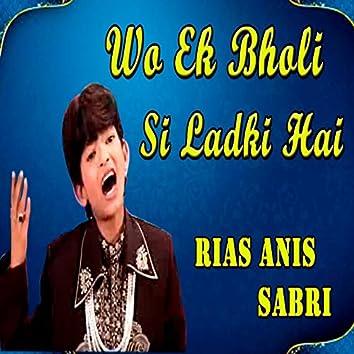 Wo Ek Bholi Si Ladki Hai