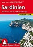 Sardinien: Die schönsten Küsten- und Bergwanderungen. 70 Touren. Mit GPS-Daten - Walter Iwersen