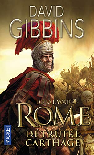 Total War Rome - tome 1 Détruire Carthage (1) (Thriller, Band 1)