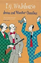 Jeeves and Wooster Omnibus : The Mating Season; The Code of the Woosters; Right Ho, Jeeves