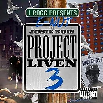 Project Liven 3 (I Rocc Presents)