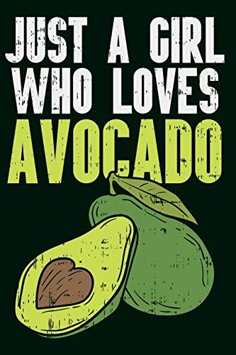Avocado Notizbuch Ich bin einfach ein Mädchen das Avocados liebt: Din A5 Notizbuch mit 120 linierten Seiten für Frauen und Mädchen die Avocado lieben