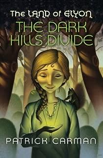 The Dark Hills Divide: Volume 1