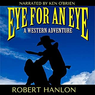 Eye for an Eye: A Western Adventure audiobook cover art