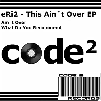 This Ain´t Over Ep