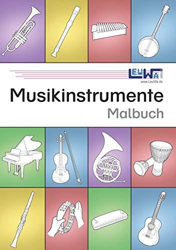 Musikinstrumente Malbuch: 60 technisch genau gezeichnete Musikinstrumente mit den Instrumentennamen zum Ausmalen