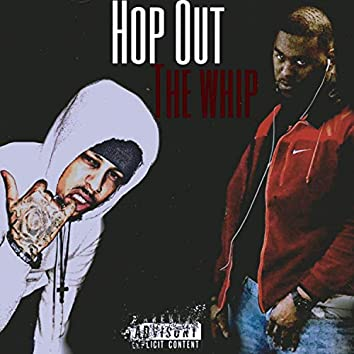 Hop Out the Whip (feat. The7eventh)