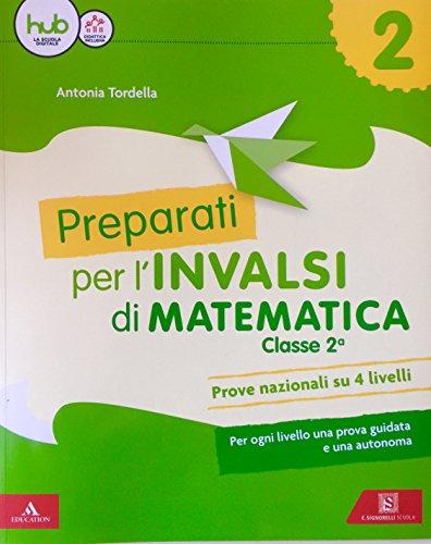 Preparati alle prove INVALSI. Matematica. Per la Scuola elementare (Vol. 2)