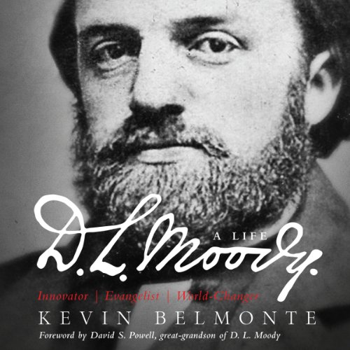 D.L. Moody: A Life audiobook cover art