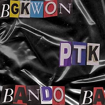 PTK (feat. Bandobaby Joe)