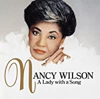 Lady With a Song by Nancy Wilson (2008-06-25)