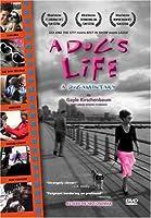 A Dog's Life: A Dogamentary [DVD]