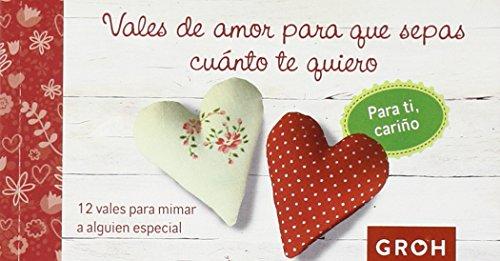 Vales de amor para que sepas cuánto te quiero (Vales de Regalo)