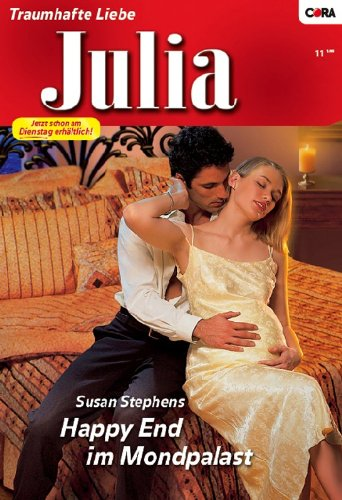 Happy End im Mondpalast (JULIA 1868) (German Edition)