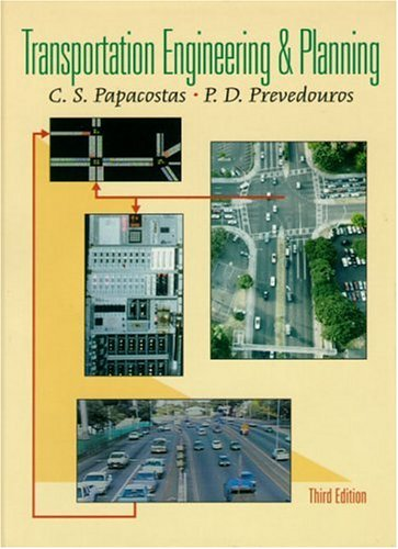 Transportation Engineering and Planning (3rd Edition)