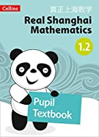 Real Shanghai Mathematics - Pupil Textbook 1.2