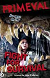 Primeval: Fight for Survival (English Edition)