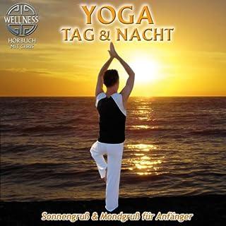 Yoga Tag & Nacht     Sonnengruß und Mondgruß für Anfänger              Autor:                                                                                                                                 Chris                               Sprecher:                                                                                                                                 Chris                      Spieldauer: 1 Std. und 43 Min.     6 Bewertungen     Gesamt 3,7