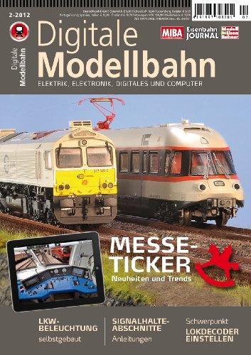 Digitale Modellbahn - Schwerpunkt: Lokdecoder einstellen - Elektrik, Elektronik, Digitales und Computer - MIBA, Eisenbahn Journal, ModellEisenBahner