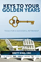 Keys to Your Golden Years: Tools for a Successful Retirement