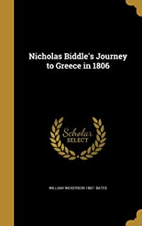 Nicholas Biddle's Journey to Greece in 1806