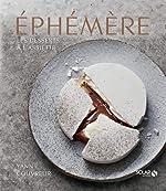 Éphémère – Les desserts à l'assiette de Yann Couvreur d'Yann COUVREUR