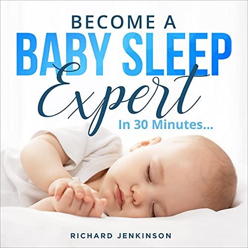 『Become a Baby Sleep Expert』のカバーアート