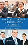 The Executive MBA in Information Security