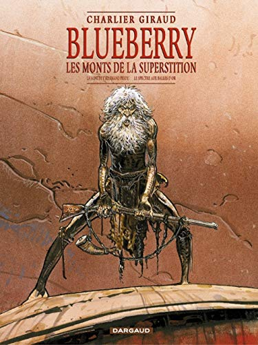 Blueberry, les monts de la superstition : La Mine de l'Allemand perdu - Le Spectre aux balles d'or (Coffret tomes 11 et 12)