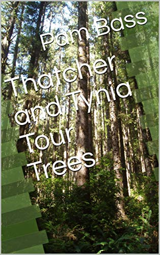 Thatcher and Tynia Tour Trees (A-Z Adventures Book 20) (English Edition)
