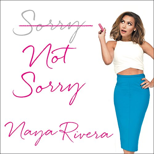 Sorry Not Sorry audiobook cover art