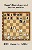 Queen's Gambit Accepted Smyslov Variation: Chess Works Publications-Schiller, Eric