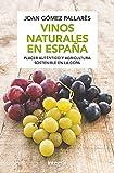 Vinos naturales en España (N. Edición) (ALIMENTACION)
