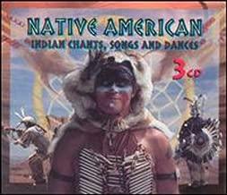 Native American: Chants Songs & Dances