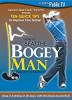 How to Beat the Bogey Man: 10 Quick Tips [DVD] [Import]