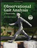 Observational Gait Analysis (A Visual Guide)