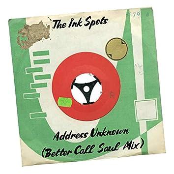 Address Unknown (Better Call Saul Mix)