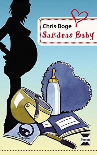 Sandras Baby: (7. bis 9. Klasse): Eine Ganzschrift für Förderschüler. 7. bis 9. Klasse