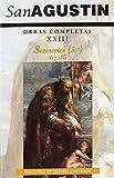 Obras completas de San Agustín. XXIII: Sermones (3.º): 117-183: Evangelio de San Juan, Hechos de los Apóstoles y Cartas apostólicas: 443 (NORMAL)