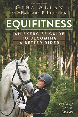 Equifitness: An Exercise Guide to becoming a better Rider