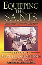 Equipping the Saints: Mobilizing Laity for Ministry