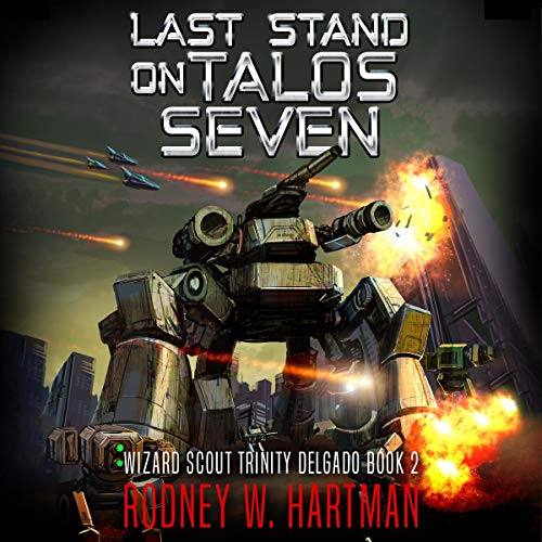 Last Stand on Talos Seven audiobook cover art